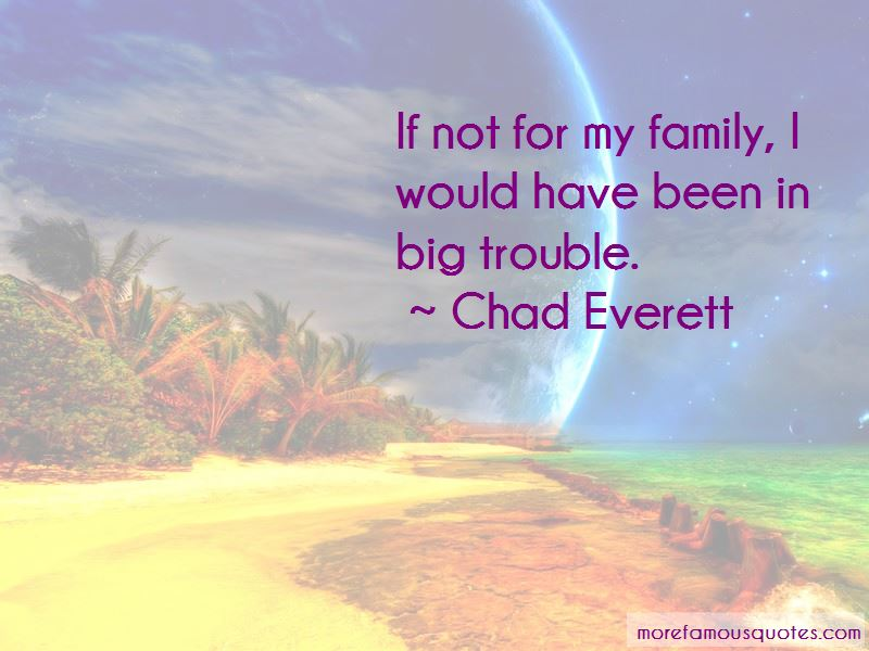 Chad Everett Quotes Pictures 2