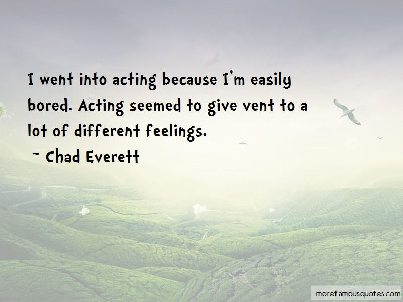 Chad Everett Quotes Pictures 3