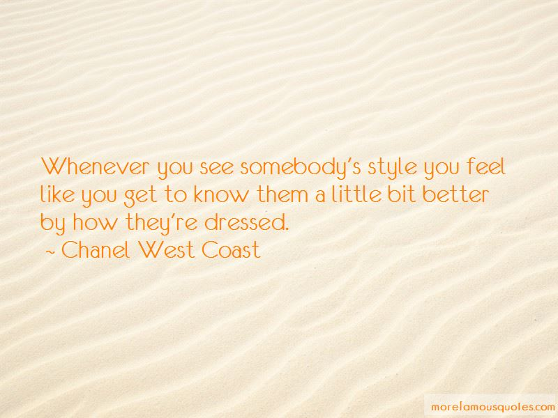 Chanel West Coast Quotes Pictures 2