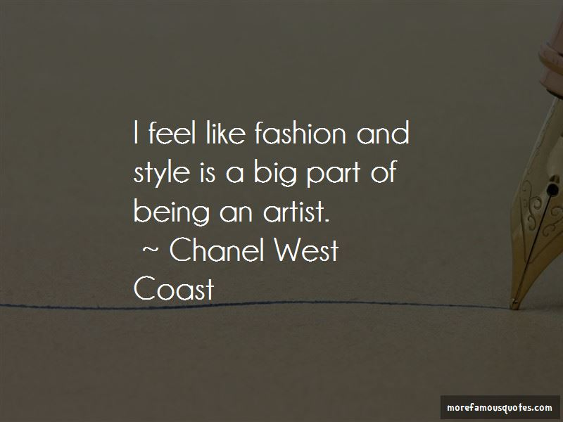 Chanel West Coast Quotes