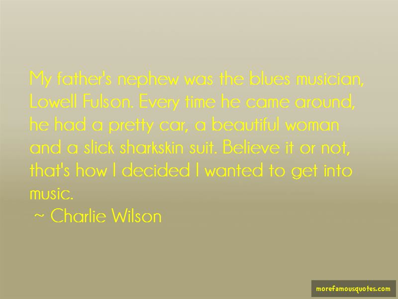 Charlie Wilson Quotes Pictures 2