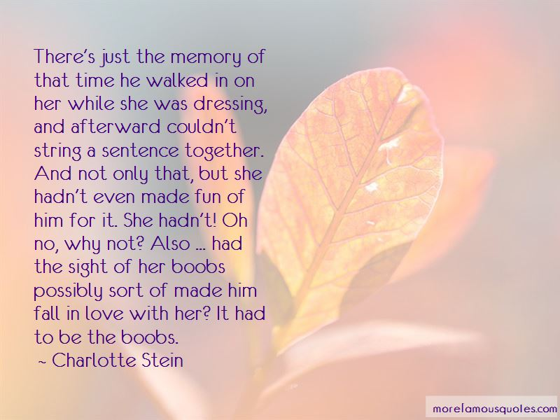 Charlotte Stein Quotes Pictures 4