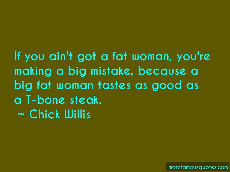 Chick Willis Quotes