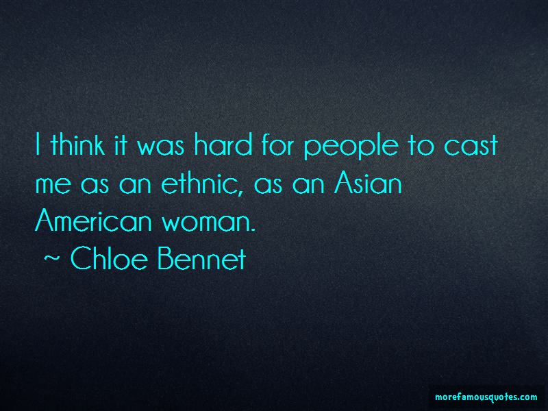 Chloe Bennet Quotes