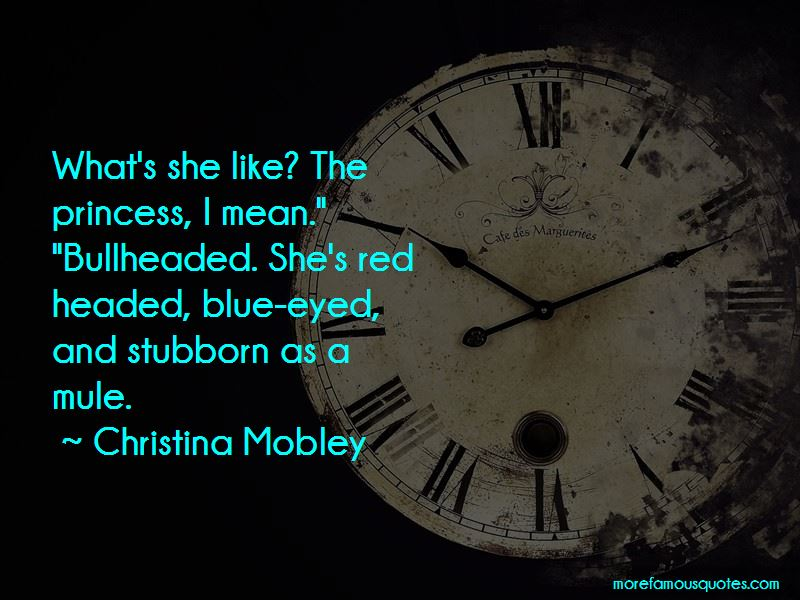 Christina Mobley Quotes Pictures 3