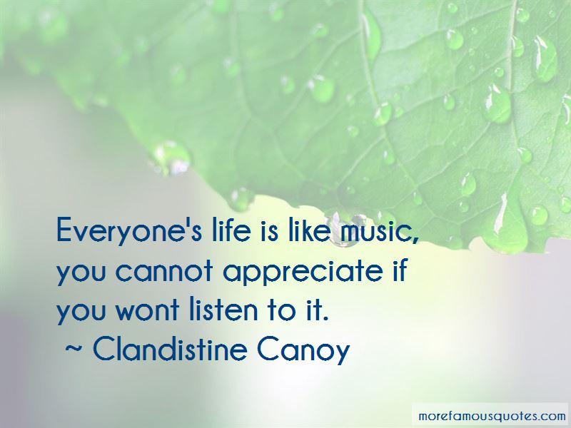 Clandistine Canoy Quotes