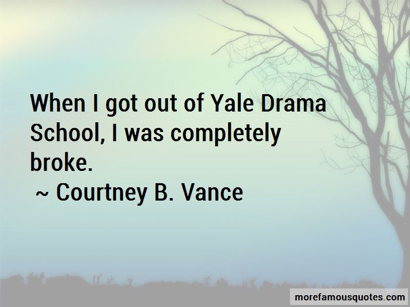 Courtney B. Vance Quotes Pictures 3