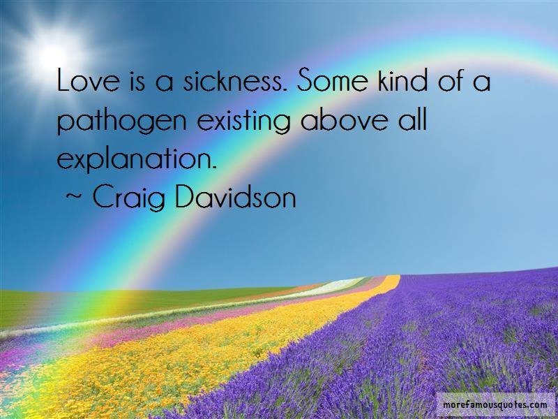 Craig Davidson Quotes
