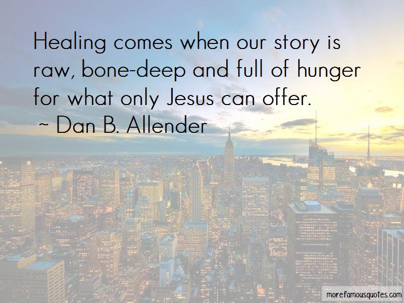 Dan B. Allender Quotes