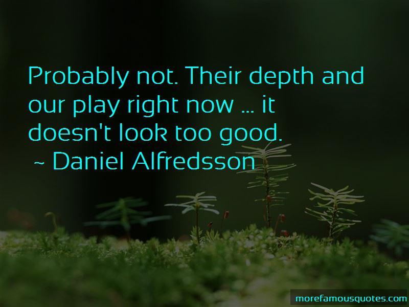 Daniel Alfredsson Quotes