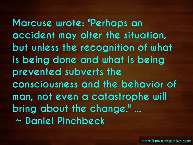 Daniel Pinchbeck Quotes Pictures 4