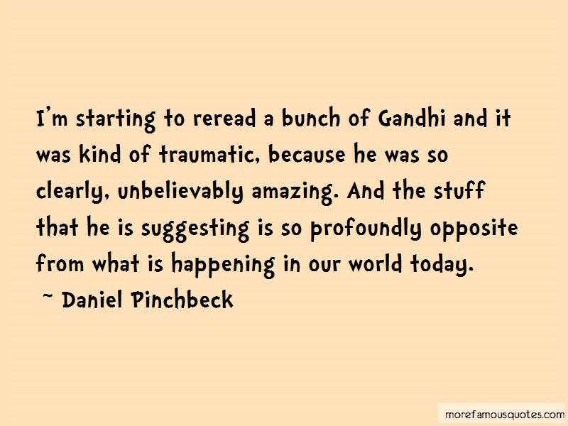 Daniel Pinchbeck Quotes