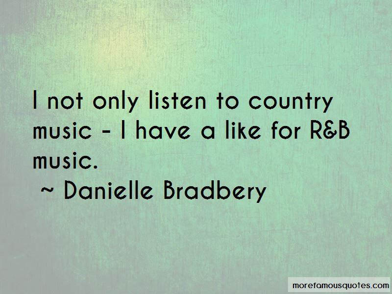Danielle Bradbery Quotes Pictures 3