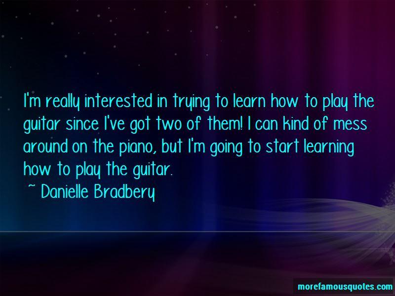 Danielle Bradbery Quotes