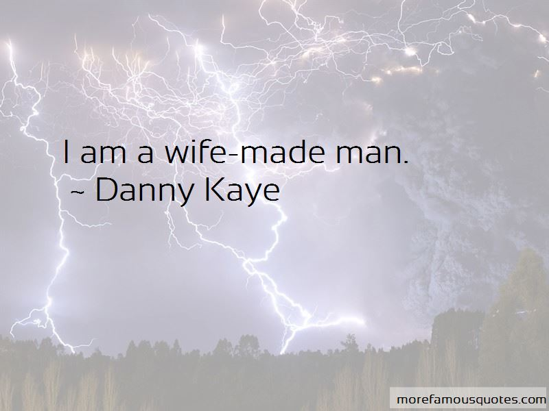 Danny Kaye Quotes Pictures 3