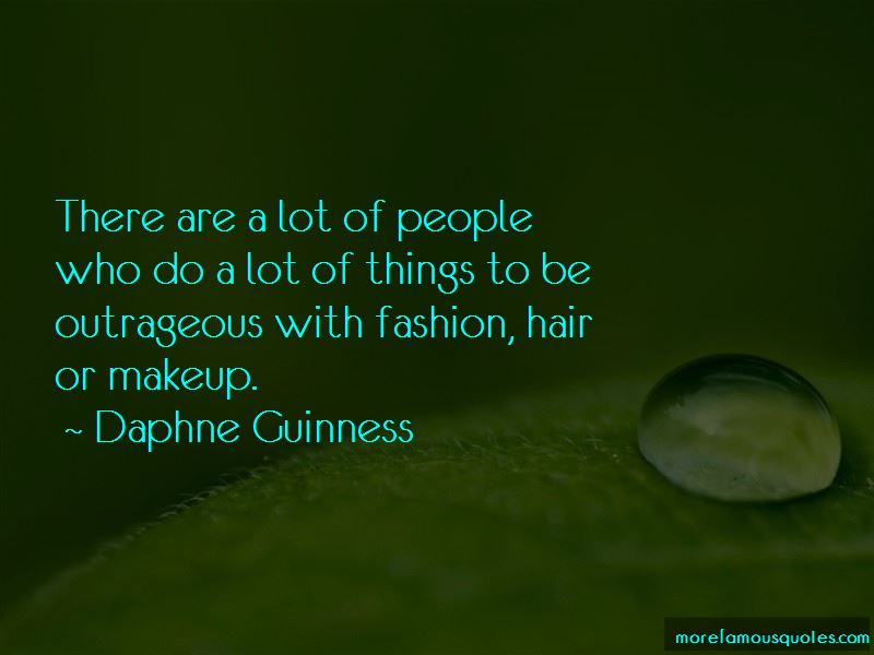 Daphne Guinness Quotes Pictures 2