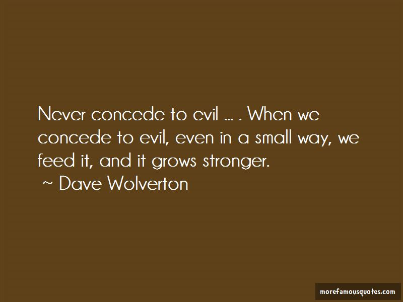 Dave Wolverton Quotes Pictures 4