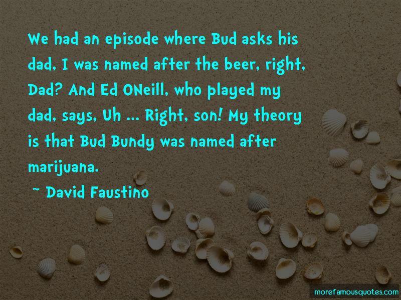 David Faustino Quotes