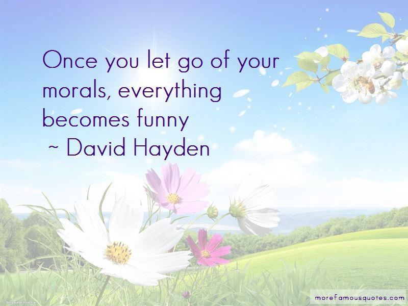 David Hayden Quotes Pictures 3