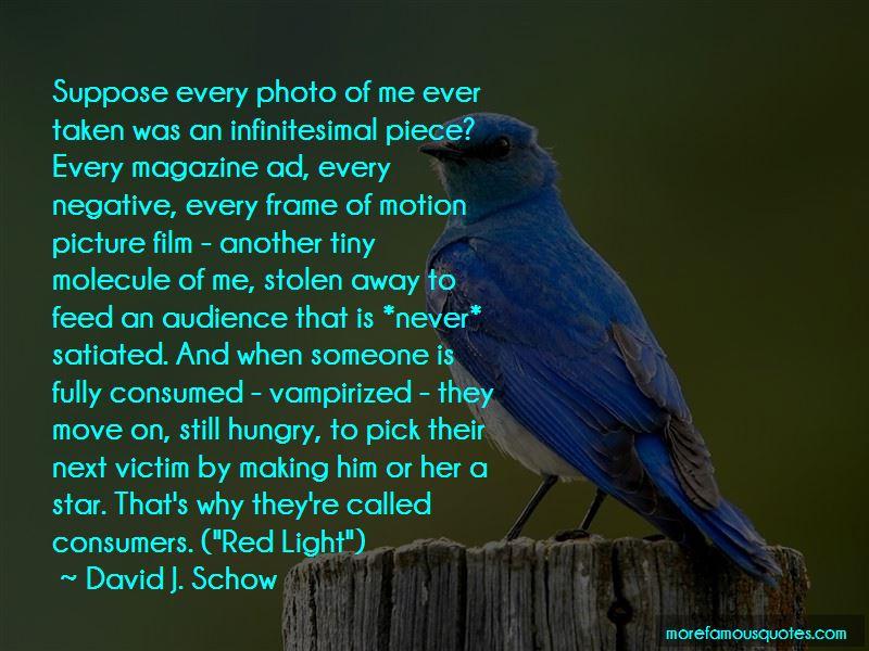 David J. Schow Quotes Pictures 3