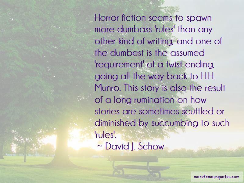 David J. Schow Quotes