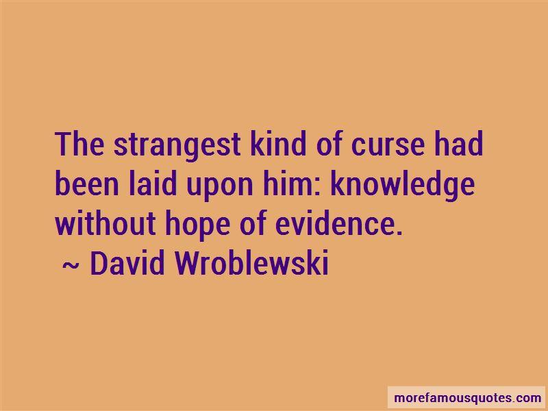 David Wroblewski Quotes Pictures 4