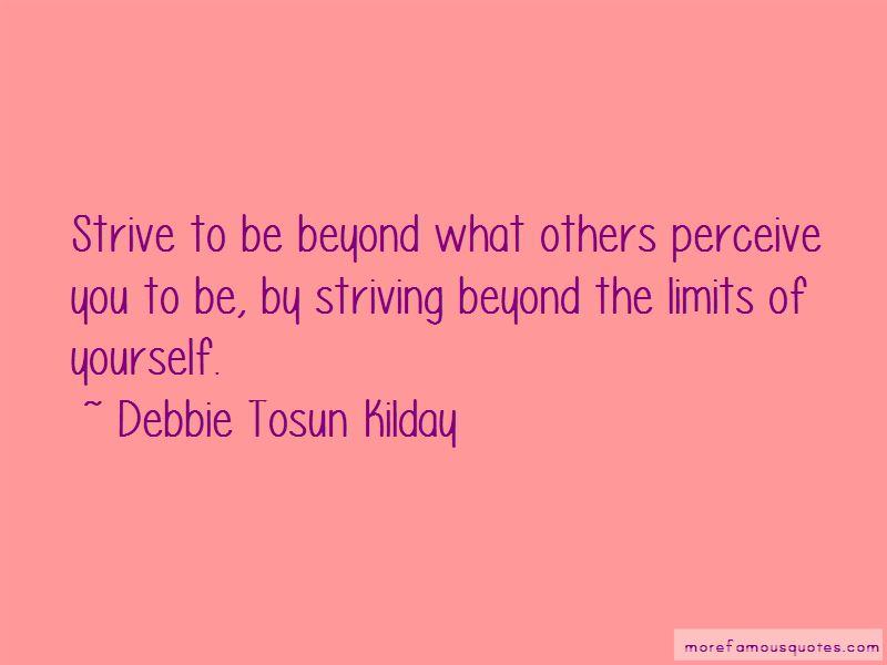 Debbie Tosun Kilday Quotes