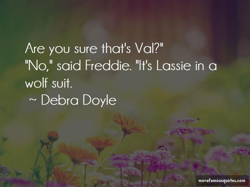 Debra Doyle Quotes Pictures 2