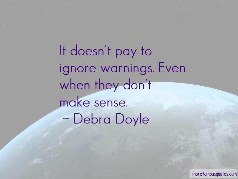 Debra Doyle Quotes