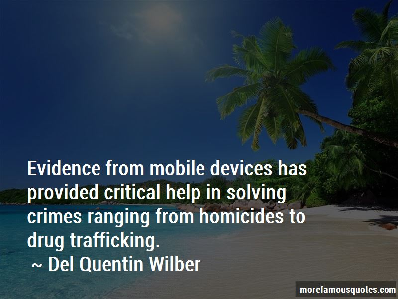 Del Quentin Wilber Quotes Pictures 2