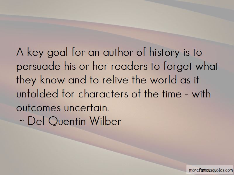 Del Quentin Wilber Quotes