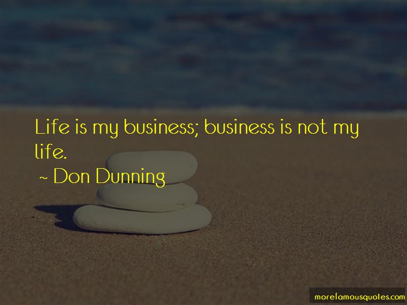 Don Dunning Quotes