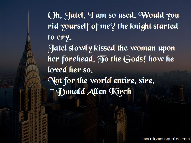 Donald Allen Kirch Quotes Pictures 3