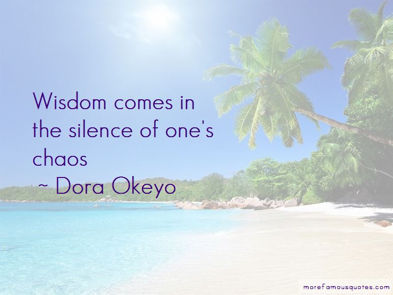 Dora Okeyo Quotes Pictures 3
