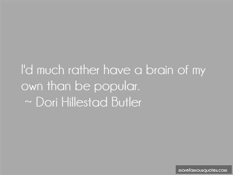 Dori Hillestad Butler Quotes