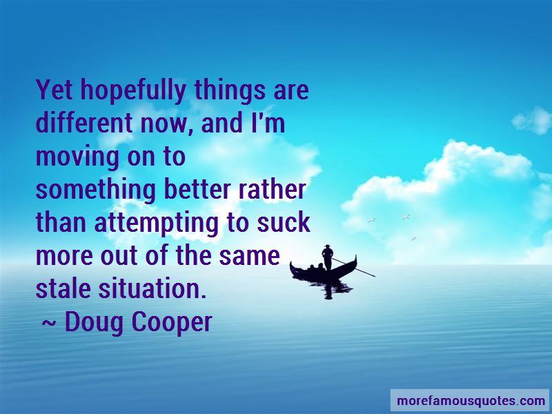 Doug Cooper Quotes Pictures 2