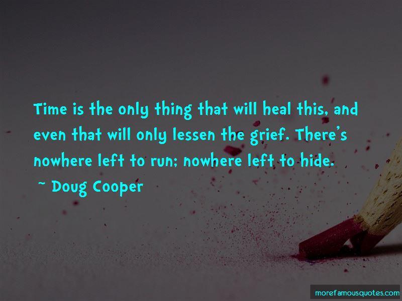 Doug Cooper Quotes Pictures 4