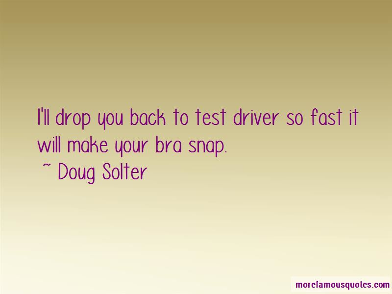 Doug Solter Quotes