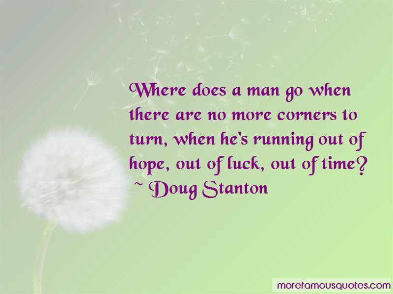 Doug Stanton Quotes
