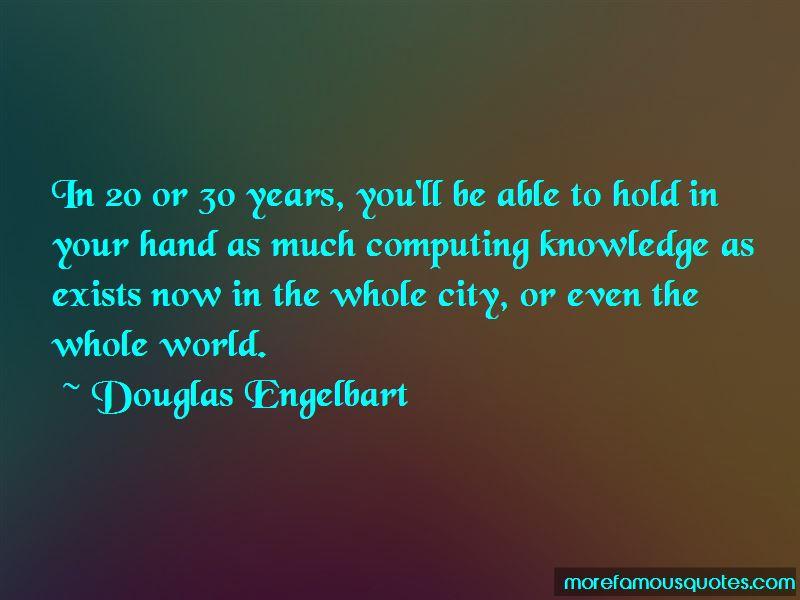 Douglas Engelbart Quotes