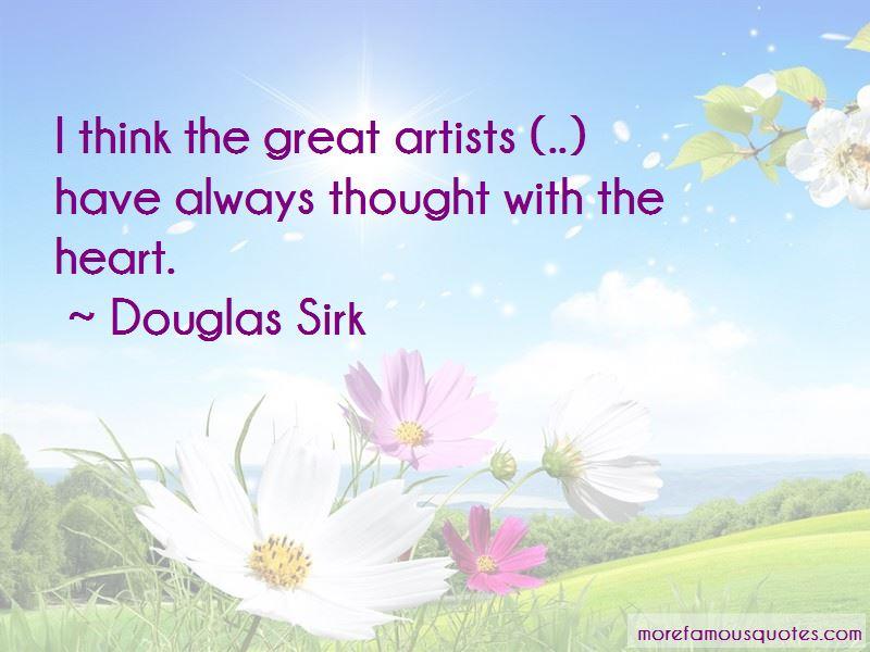 Douglas Sirk Quotes Pictures 4