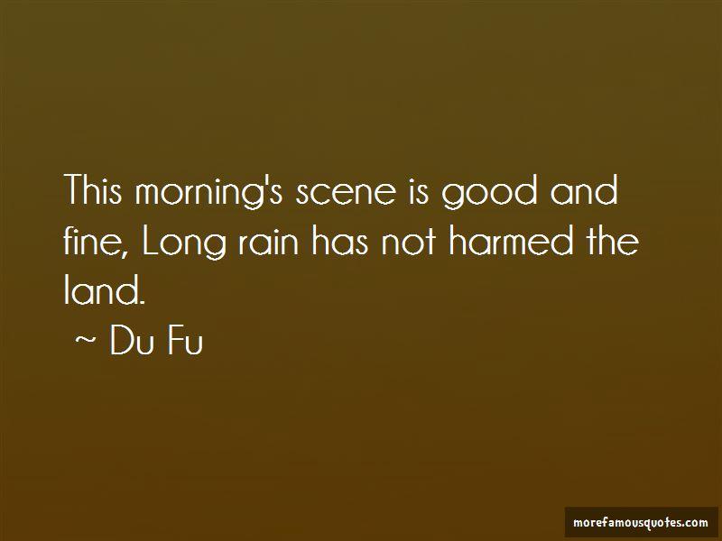 Du Fu Quotes Pictures 3