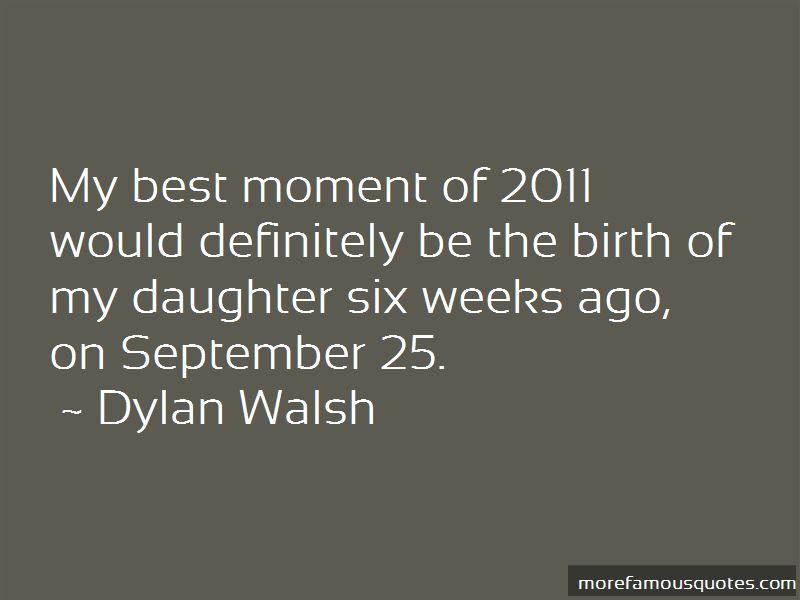 Dylan Walsh Quotes Pictures 2