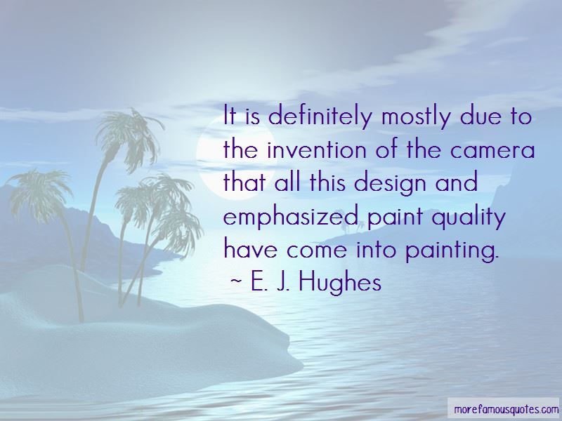 E. J. Hughes Quotes Pictures 2
