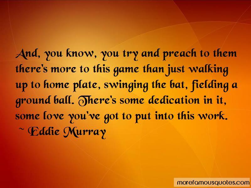 Eddie Murray Quotes Pictures 4