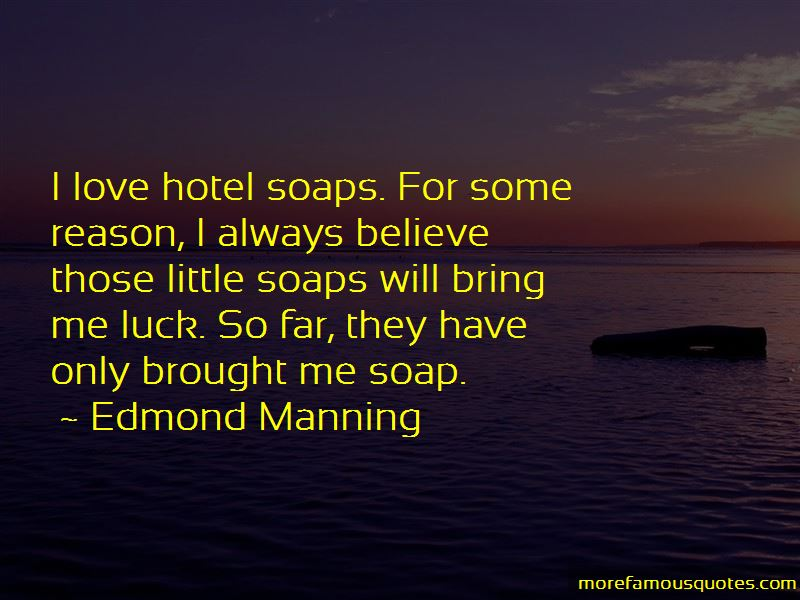 Edmond Manning Quotes Pictures 3