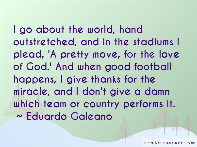 Eduardo Galeano Quotes Pictures 3
