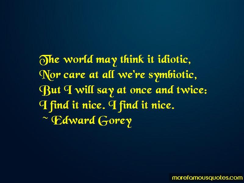 Edward Gorey Quotes Pictures 3