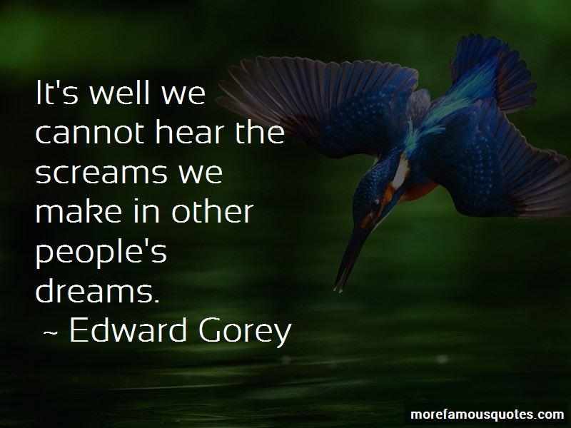 Edward Gorey Quotes Pictures 4