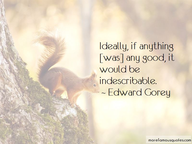 Edward Gorey Quotes